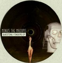 MINUS THE MAJORS - Questing Fingers EP : 12inch