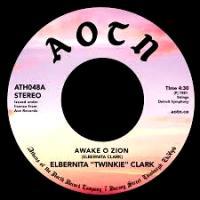 TWINKIE CLARK - Awake O Zion : 7inch