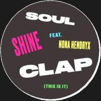 SOUL CLAP featuring NONA HENDRYX - SHINE : 12inch