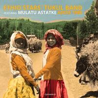 ETHIO STARS / TUKU BAND feat. MULATU ASTATKE - Addis 1988 : LP+DL