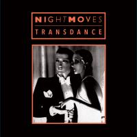 NIGHTMOVES - Transdance : DARK ENTRIES <wbr>(US)