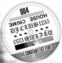 DJ CLUB 1235 - House Crime Vo.4 : HOUSE CRIME (UK)
