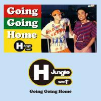 H JUNGLE WITH T - Going Going Home : 7inch