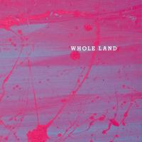 VARIOUS - Whole Land : CD