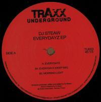 DJ STEAW - Everydayz EP : TRAXX UNDERGROUND (ITA)