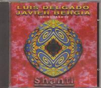 LUIS DELGADO & JAVIER BERGIA - Shanti : CD