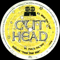 CUTHEAD - Fuck That Shit : 12inch