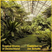 VARIOUS - JAN SCHULTE - Tropical Drums of Deutschland : MUSIC FOR DREAMS (DEN)