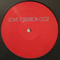 LOVE CREATION - LOVE CREATION 002 : LOVE CREATION (UK)