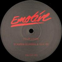 BLAMMA! BLAMMA! & SILK 86 - EMOTIVE003 : 12inch