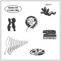 2 RESPONSIBLE - Warm For A Long Time : ASL SINGLES CLUB (CAN)