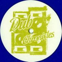 UNKNOWN - Dub Chronicles #6 : 12inch