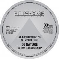 DJ NATURE - Ultimate Delusion EP : 12inch