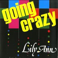 LILY ANN - Going Crazy : 12inch