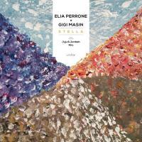 ELIA PERRONE + GIGI MASIN - Stella EP (Incl. Juju & Jordash Remix) : 12inch