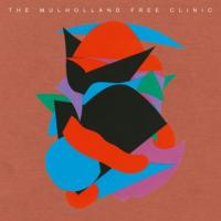 THE MULHOLLAND FREE CLINIC - S/T : 3LP