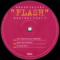 Green Velvet - Flash (Remixes Part 2) : 12inch
