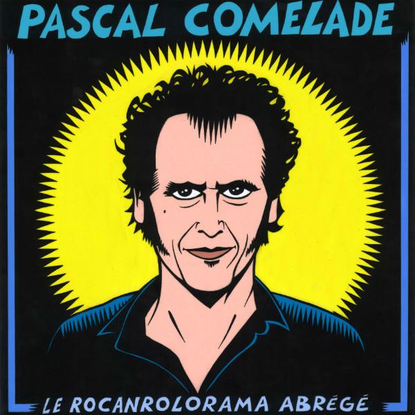 pascal comelade le rocanrolorama abrégé best cd newtone records