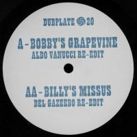 ALDO VANUCCI &<wbr> DEL GAZEEBO - Bobby's Grapevine /<wbr> Billy's Missus : DUBPLATE <wbr>(UK)