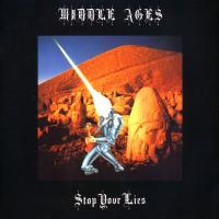 MIDDLE AGES - Stop Your Lies : 12inch