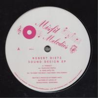 ROBERT DIETZ - Sound Design EP : MISFIT MELODIES (GER)