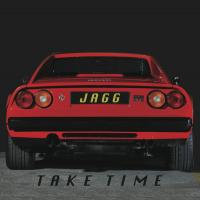JAGG - Take Time : 12inch