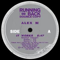 ALEX M - It Works EP : 12inch