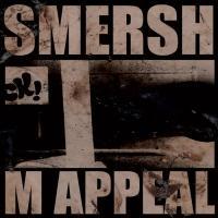 SMERSH - M APPEAL EP : KNEKELHUIS (HOL)