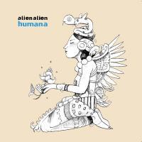 ALIEN ALIEN - Humana : 12inch