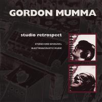 GORDON MUMMA - Studio Retrospect : LOVELY MUSIC (US)