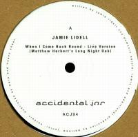 JAMIE LIDELL /<wbr> MATTHEW HERBERT - When I Come Back Round /<wbr> Megaphone : ACCIDENTAL JNR <wbr>(UK)