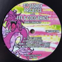 FFF & COCO BRYCE - Double Dragon EP : 7TH STOREY PROJECTS (UK)