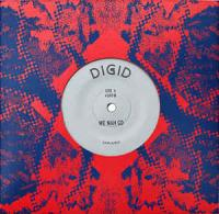 DIGID - We Nah Go // Digital Time : 7inch