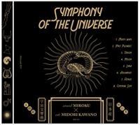 MIROKU×MIDORI KAWANO - Symphony Of The Universe : CD