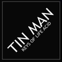 TIN MAN - Keys Of Life Acid : KEYS OF LIFE (FIN)