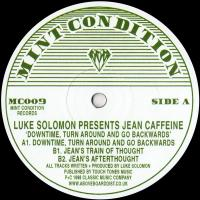 JEAN CAFFEINE - Downtime, Turn Around And Go Backwards : 12inch