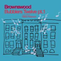 VA - Brownswood Bubblers Twelve pt. 1 : BROWNSWOOD (UK)