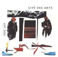 DOC JAY - Cité Des Arts : 12inch