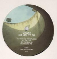 GRANT - No Lights EP : LOBSTER THEREMIN <wbr>(UK)
