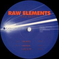 RAW ELEMENTS - Raw Basics : FLASH FORWARD (ITA)