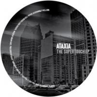 ATAXIA - The Supertouch EP : PLAY IT SAY IT (UK)