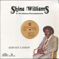 SHINA WILLIAMS &<wbr> HIS AFRICAN PERCUSSIONS - Agboju Logun : STRUT <wbr>(UK)