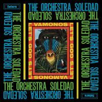 ORCHESTRA SOLEDAD - Vamonos / Let's Go : LP