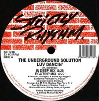 THE UNDERGROUND SOLUTION - LUV DANCIN' : STRICTLY RHYTHM (US)