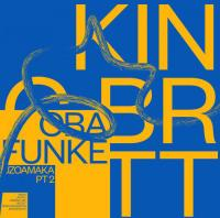 KING BRITT PRES. OBA FUNKE - Uzoamaka, Pt. 2 : Something Happening Somewhere (EU)
