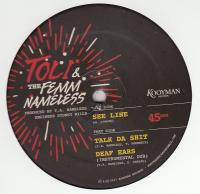TOLI & THE FEMM NAMELESS - See Line : 10inch