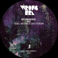 ROY COMANCHERO - Mick (Eddie C Dub) : WRONG ERA (FRA)