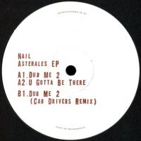 NAIL - Asterales Ep (Cab Drivers Remix) : POLITICS OF DANCING (FRA)