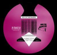 ROY OF THE RAVERS - EN Trance 10 : ACID WAXA (UK)