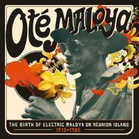 VA - Ote Maloya (The Birth Of Electric Maloya On Réunion Island 1975-1986) : 2LP